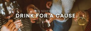 Drink for a Cause this November